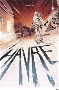 Havre : Le pistolero [#2 - 2011]