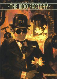 Les carnets de la Grenouille Noire : The Moo Factory #1 [2009]