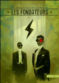 Les carnets de la Grenouille Noire : Les Fondateurs [#2 - 2010]