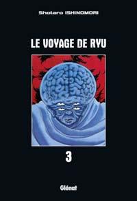 Le Voyage de Ryu [#3 - 2011]