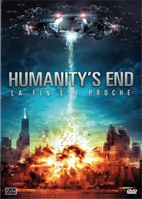 Humanity's End - La fin est proche [2011]