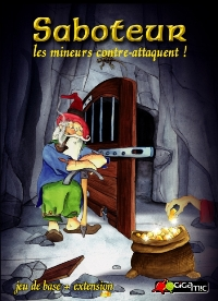 Saboteur : les mineurs contre-attaquent ! [2011]