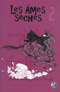 Les âmes sèches #2 [2011]