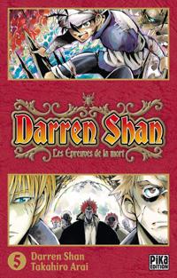 Darren Shan, le cirque de l'étrange #5 [2010]