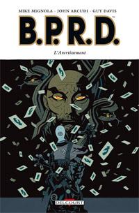 Hellboy : B.P.R.D. : BPRD. L'Avertissement #9 [2011]