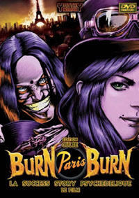 Burn Paris Burn [2010]
