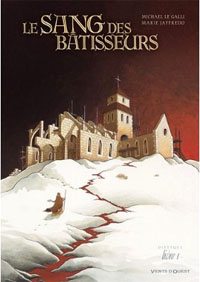 Le sang des batisseurs #1 [2011]