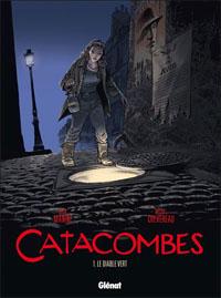 Catacombes : Le diable vert #1 [2010]