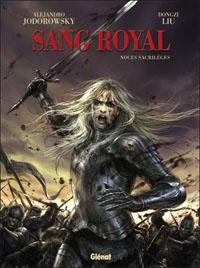 Sang royal : Noces sacrilèges #1 [2010]