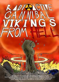 Radioactive Cannibals Vikings From Hell
