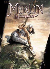 Légendes arthuriennes : Merlin le Prophète : Renaissance tome 2 [2011]