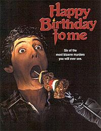 Happy birthday, souhaitez ne jamais être invité [1982]