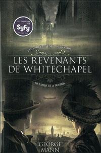 Les Enquêtes Extraordinaires de Newbury & Hobbes : Les revenants de Whitechapel [2011]