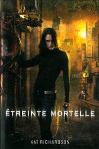 Harper Blaine : Etreinte mortelle #2 [2011]