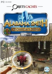 Enigmes & objets cachés : Objets cachés : Alabama Smith - Les cristaux de la destinés [2011]