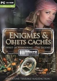 Enigmes et objets cachés : Spirit of wandering - The Legend [2010]