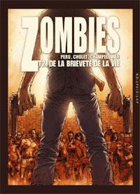 Zombies : De la brièveté de la vie #2 [2011]