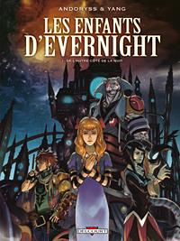 Les Enfants d'Evernight : De l'autre côté de la nuit #1 [2011]
