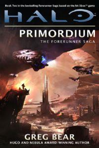 Halo : La Saga des Forerunners : Primordium [Tome 2 - 2012]