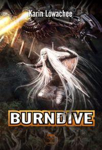 Warchild : Burndive #2 [2011]