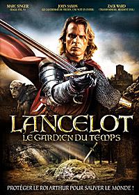 Légendes arthuriennes : Lancelot : Le gardien du temps [2011]