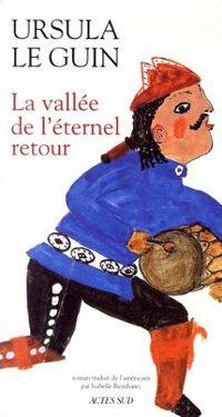 La Vallée de l'éternel retour [1994]