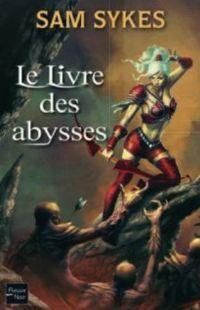 La Porte des éons : Le Livre des Abysses #1 [2011]