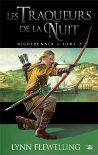 Nightrunner : Les traqueurs de la nuit #2 [2011]