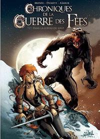 Chroniques de la guerre des fées : Dans la gueule du loup #1 [2011]