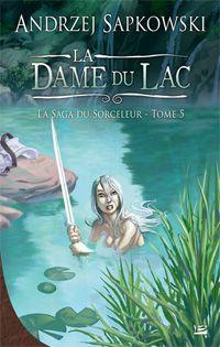La Saga du Sorceleur : La dame du lac [#5 - 2011]