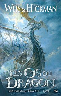 Les vaisseaux-dragons : Les os du dragon #1 [2011]