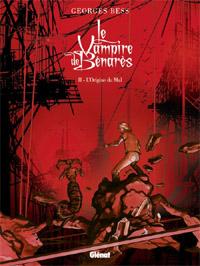Le vampire de Benarès : L'origine du mal [#2 - 2011]