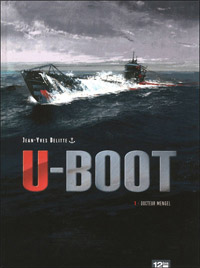 U-Boot : Docteur Mengel #1 [2011]