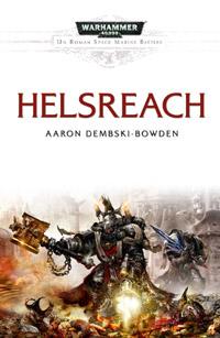 Warhammer 40 000 : Série Batailles de l'Astartes: Helsreach [#2 - 2010]
