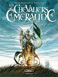 Les chevaliers d'émeraude : Les enfants magiques [#1 - 2011]