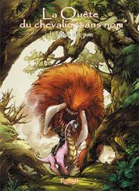La quête du chevalier sans nom : La danseuse et le gnome #1 [2011]