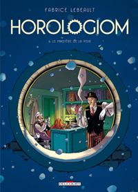 Horologiom : Le Ministère de la peur #6 [2011]