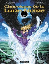 Les Chroniques de la Lune Noire : En un jeu cruel #14 [2011]