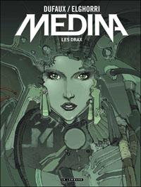 Medina : Les Drax #1 [2010]