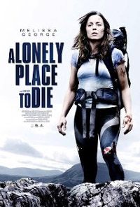 A Lonely Place to Die : Poursuite Mortelle [2012]