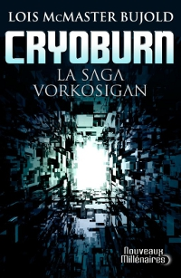 La saga Vorkosigan : Cryoburn [2011]