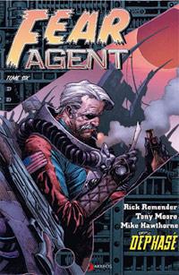 Fear Agent : Déphasé #6 [2011]