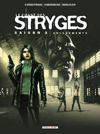 Le Chant des Stryges : Saison 3 - Enlèvements [#14 - 2011]