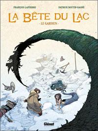 La bête du lac / Le mangeur d'âmes : Le gardien #1 [2011]