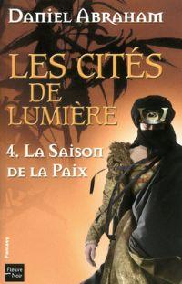 Les Cités de lumières : La Saison de la paix [#4 - 2011]