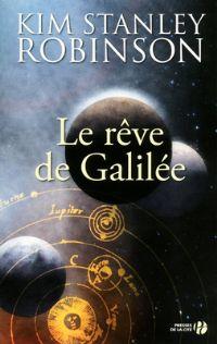 Le Rêve de Galilée : Rêve de Galilée [2011]