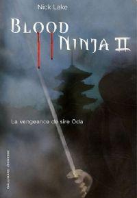 Blood ninja II #2 [2011]
