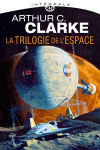 La trilogie de l'espace : L'intégrale [2011]