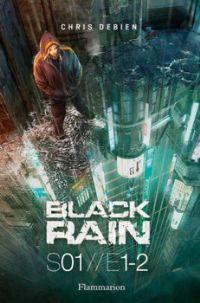Black rain S01//E1-2 [2012]