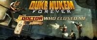 Duke Nukem Forever: The Doctor Who Cloned Me - XLA